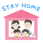 「STAY HOME」文字と家と家族のイラスト